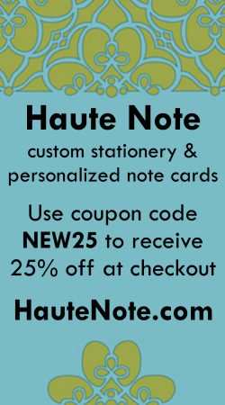 Receive 25% off personalized stationery at HauteNote.com