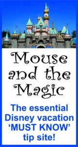 Mouse and the Magic - Disney Vacation Tip Site - mouseandthemagic.com